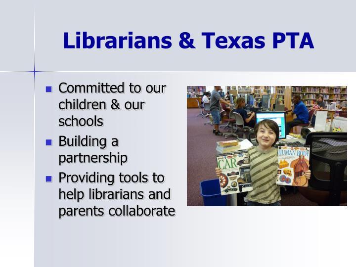 Librarians & Texas PTA