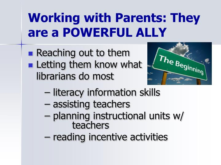 Working with Parents: They are a POWERFUL ALLY