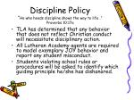 discipline policy he who heeds discipline shows the way to life proverbs 10 17a