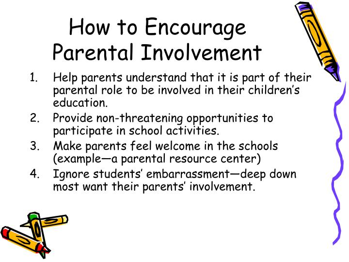 How to Encourage Parental Involvement