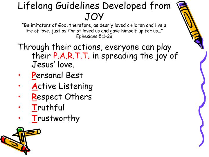 Lifelong Guidelines Developed from JOY