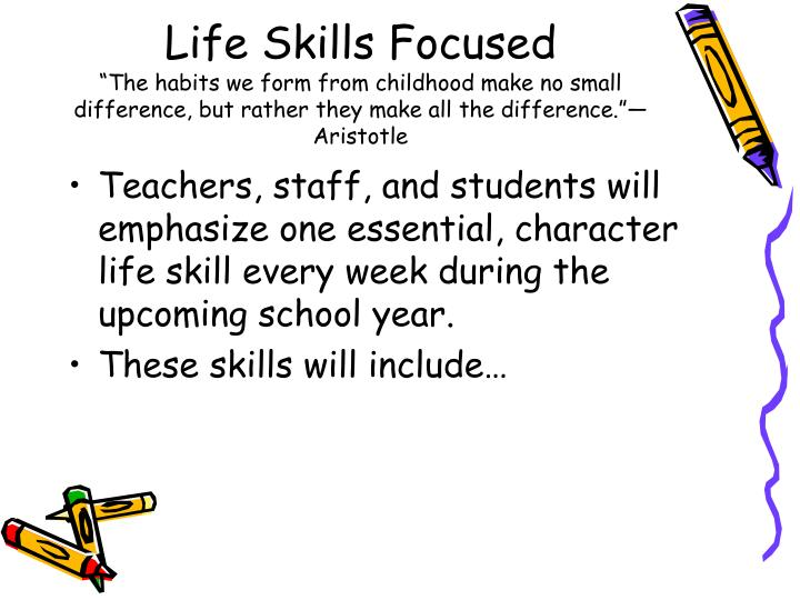 Life Skills Focused
