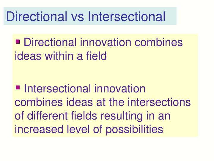 Directional vs Intersectional