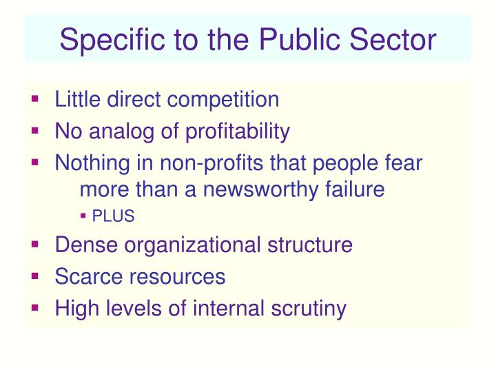 Specific to the Public Sector