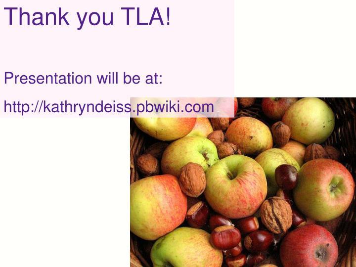 Thank you TLA!