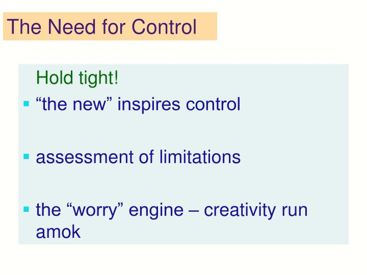 The Need for Control