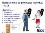 equipamento de protec o individual mdi