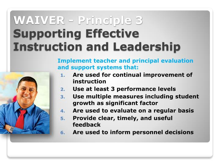 Implement teacher and principal evaluation and support systems that: