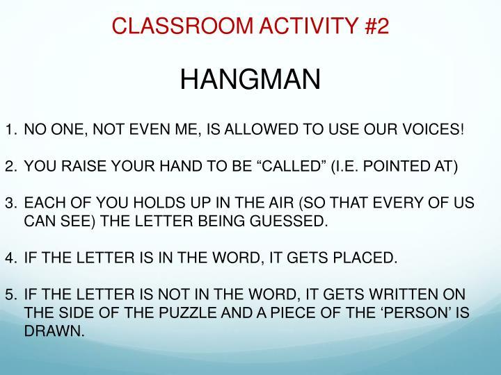 CLASSROOM ACTIVITY #2