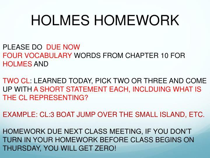 HOLMES HOMEWORK