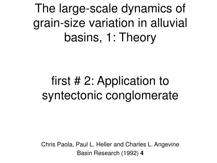 The large-scale dynamics of grain-size variation in alluvial basins, 1: Theory