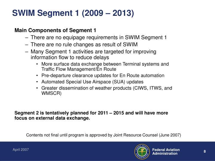 Main Components of Segment 1