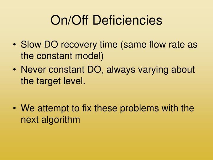 On/Off Deficiencies