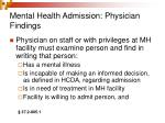 mental health admission physician findings