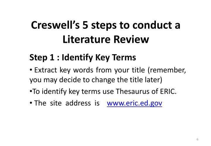 Creswell's 5 steps to conduct a Literature Review