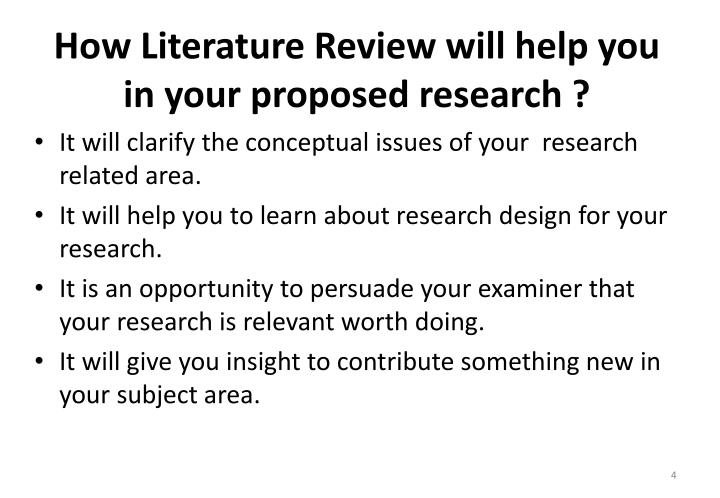 How Literature Review will help you in your proposed research ?