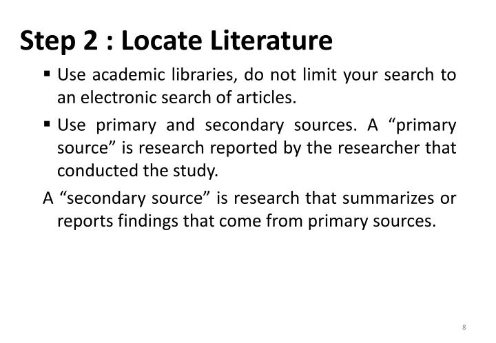 Step 2 : Locate Literature