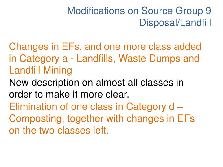 Modifications on Source Group 9