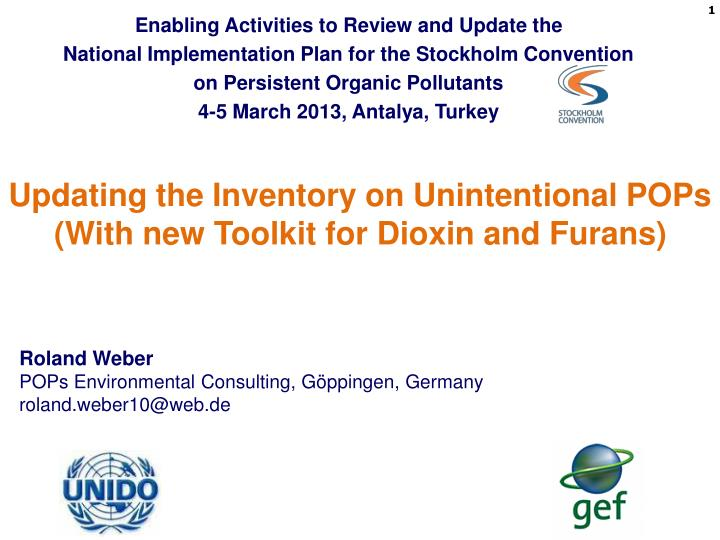 Updating the inventory on unintentional pops with new toolkit for dioxin and furans