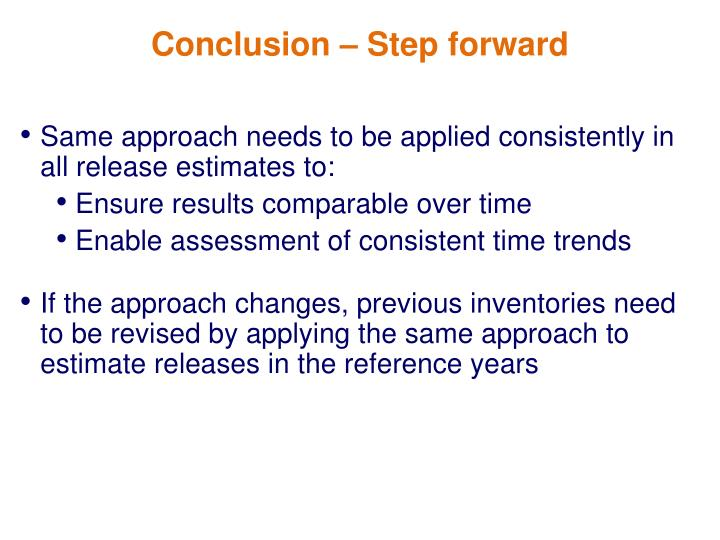 Same approach needs to be applied consistently in all release estimates to: