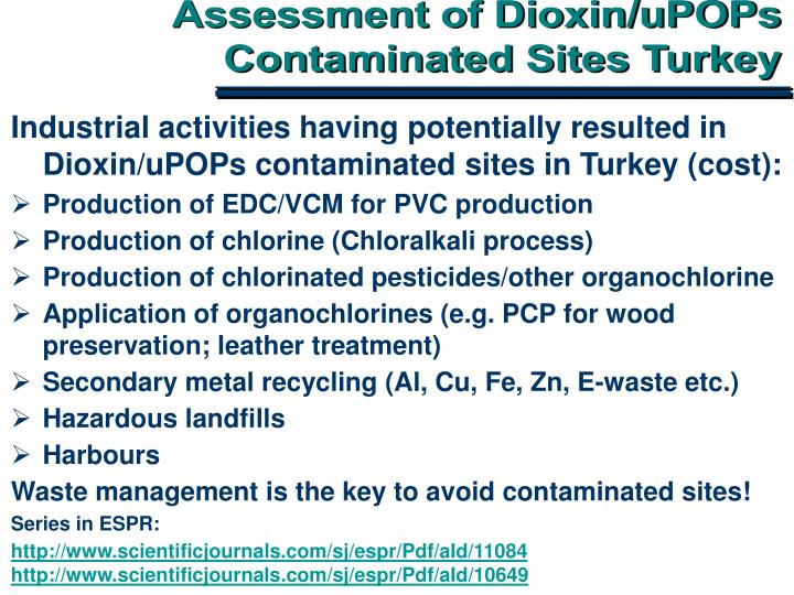 Assessment of Dioxin/uPOPs