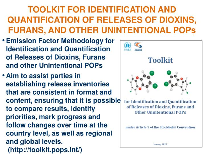 TOOLKIT FOR IDENTIFICATION AND QUANTIFICATION OF RELEASES OF DIOXINS, FURANS, AND OTHER UNINTENTIONAL POPs