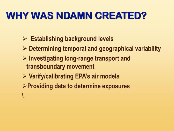 WHY WAS NDAMN CREATED?