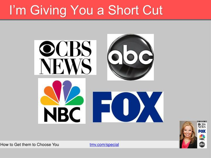 I m giving you a short cut