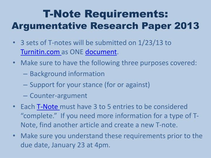 T-Note Requirements: