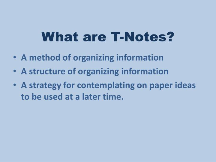 What are t notes