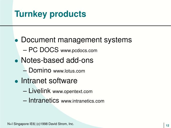 Turnkey products