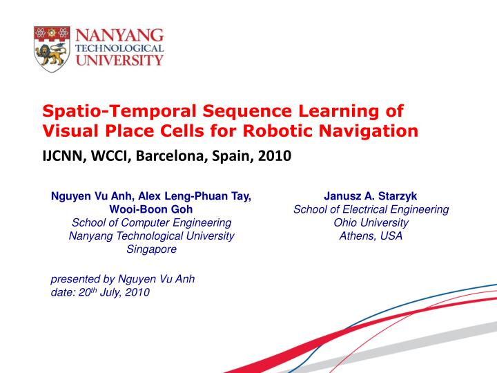 spatio temporal sequence learning of visual place cells for robotic navigation n.