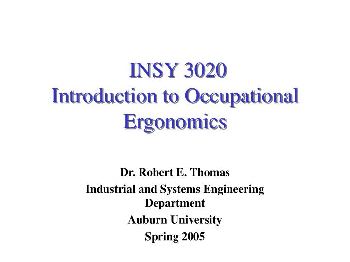 insy 3020 introduction to occupational ergonomics n.