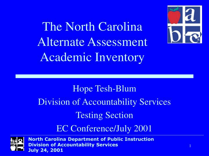 Hope tesh blum division of accountability services testing section ec conference july 2001