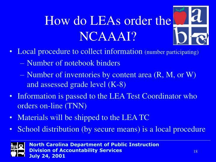 How do LEAs order the NCAAAI?