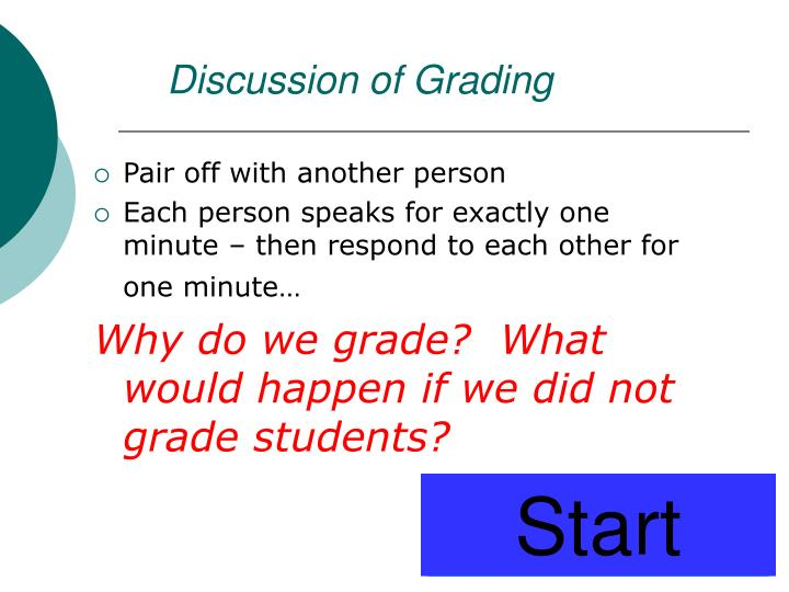 Discussion of Grading