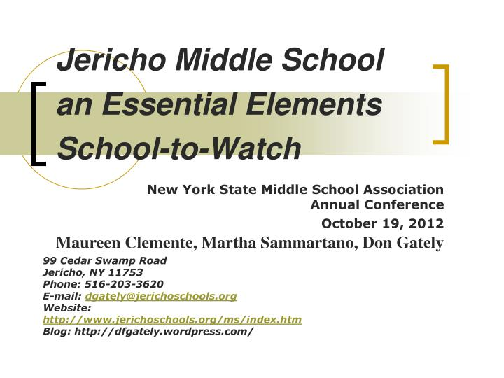 Jericho middle school an essential elements school to watch