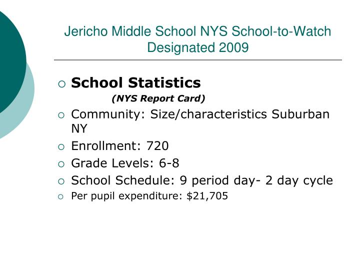 Jericho middle school nys school to watch designated 2009