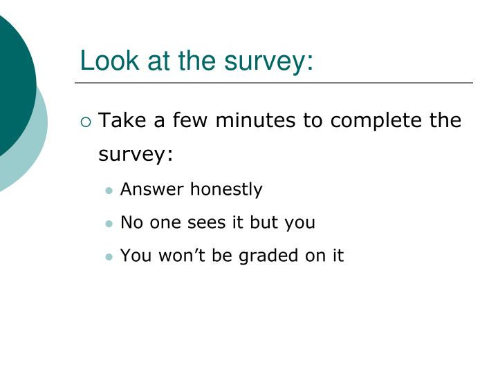 Look at the survey: