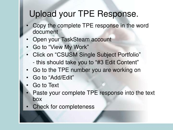 Upload your TPE Response.