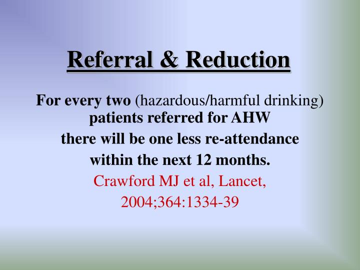 Referral reduction