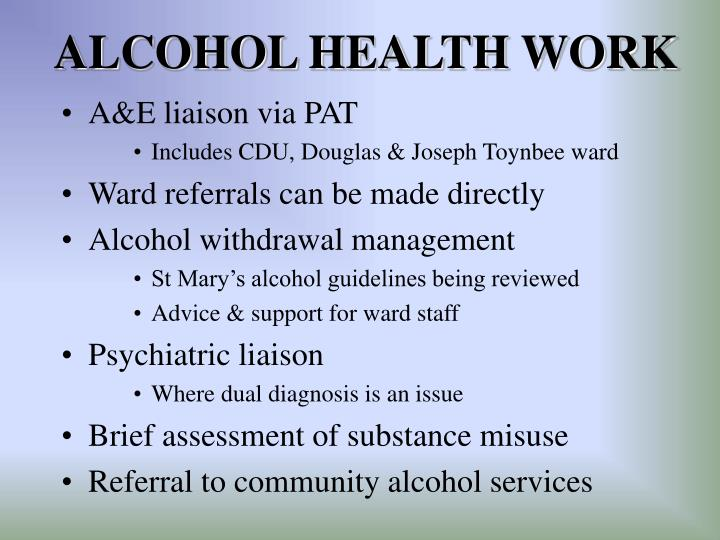ALCOHOL HEALTH WORK