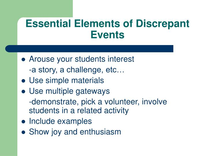 Essential Elements of Discrepant Events