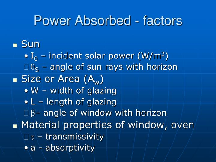 Power Absorbed - factors