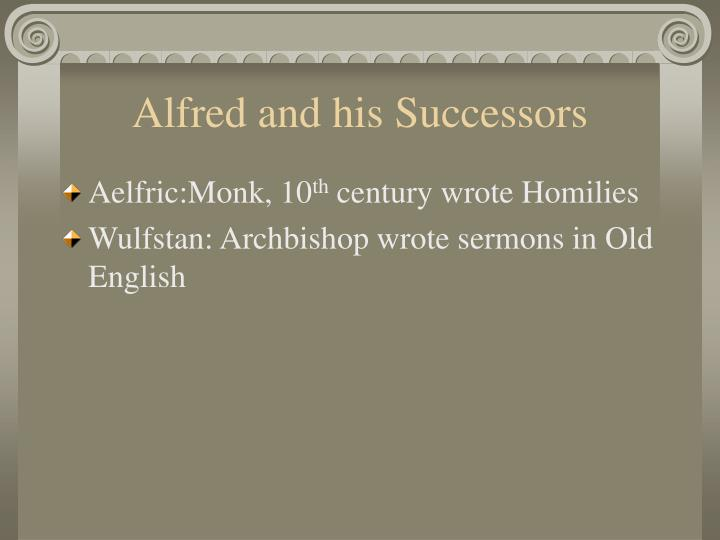 Alfred and his Successors