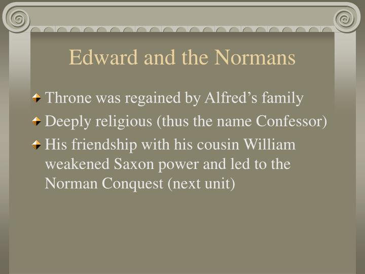 Edward and the Normans