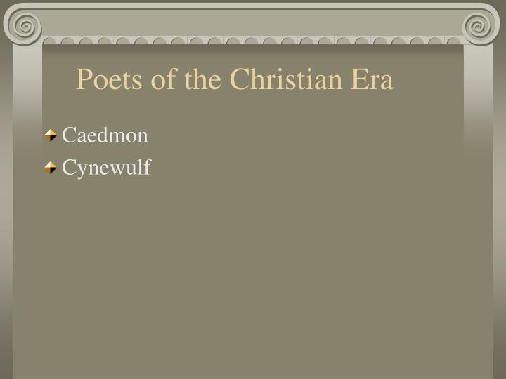 Poets of the Christian Era
