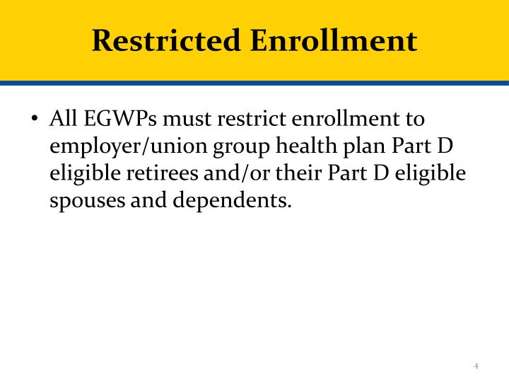 Restricted Enrollment