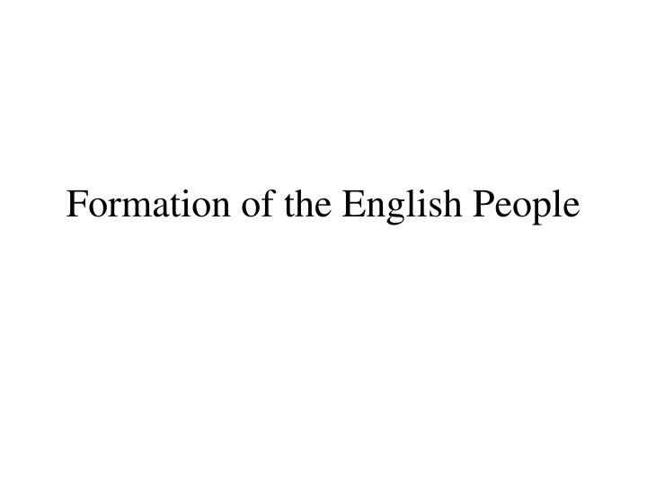 Formation of the english people
