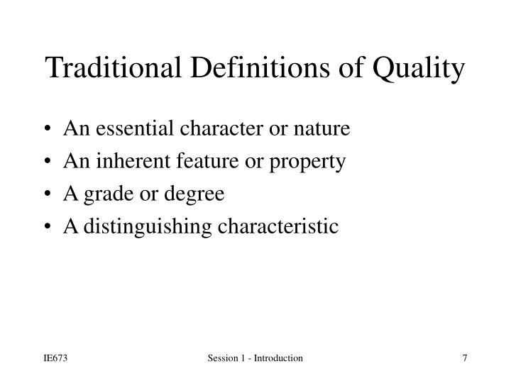 Traditional Definitions of Quality